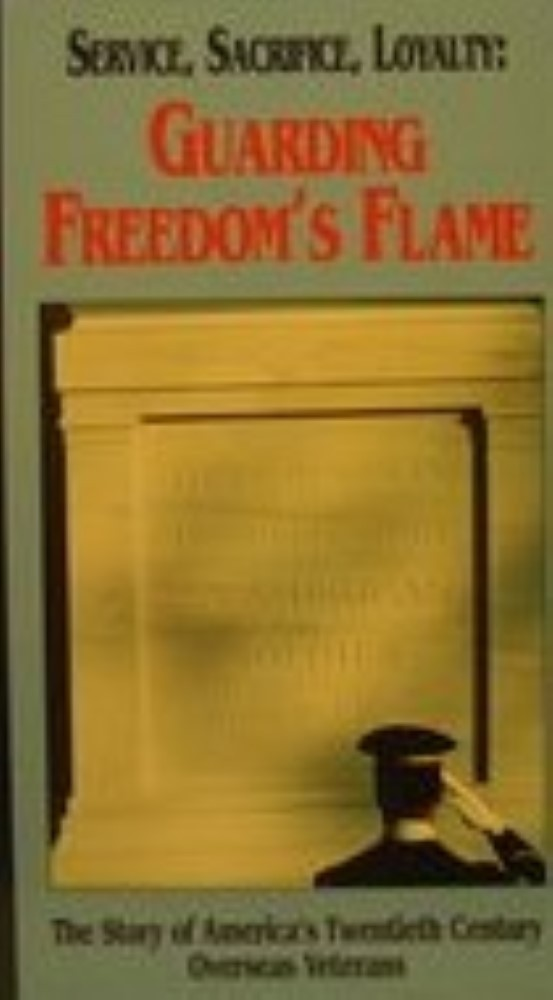 Service, Sacrifice, Loyalty: Guarding Freedom's Flame - The Story of America