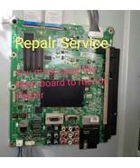 REPAIR SERVICE LG 42le5350  42le5350-ub  55LE5400-UC  Main Board - $61.05