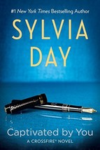 Captivated by You (Crossfire, Book 4) [Paperback] Day, Sylvia image 2