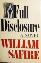 Full Disclosure - William Safire - Book Club Edition Hardcover - Very Good - $3.00