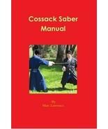 Cossack Saber Manual - 19th Century Russia Caucasus Shashka Lawrence Aut... - $28.00