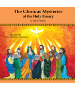 The Glorious Mysteries of the Holy Rosary - $12.95