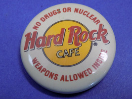 "No Drugs Or Nuclear Weapons Allowed Inside Hard Rock Cafe 1.5"" Pin-back Button - $21.38"