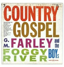 G.M. Farley And The Foggy River Boys- Country Gospel Record LP - $5.86