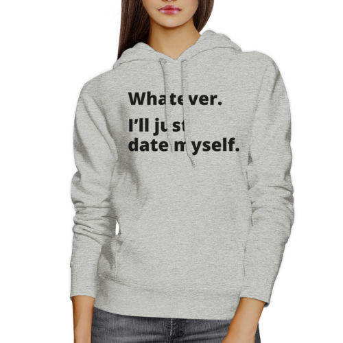 Date Myself Unisex Grey Pullover Hoodie Humorous Graphic Gift Ideas image 3