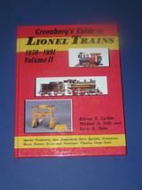 GREENBERG'S GUIDE TO LIONEL LIONEL TRAINS 1970-1991 VOL. II - $45.00