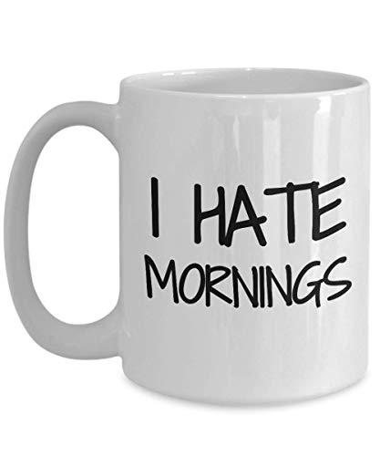 Primary image for I Hate Mornings Mug Coffee Tea Cup Funny Gift Idea for Novelty Gag 15 oz