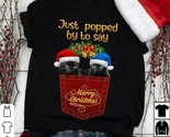Black Cats In Pocket Just Popped By To Say Merry  Christmas Tshirt Women