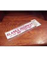 1992 I Traveled The Alaska Highway On The 50th Anniversary Bumper Sticker - $6.95
