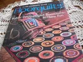 Floorquilts! Fabric Decoupaged Floorcloths-No-Sew Fun - $20.00