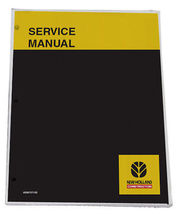 New Holland LB75.B LB90.B LB95.B LB110.B LB115.B 4WS Service Manual Repair Book - $105.00