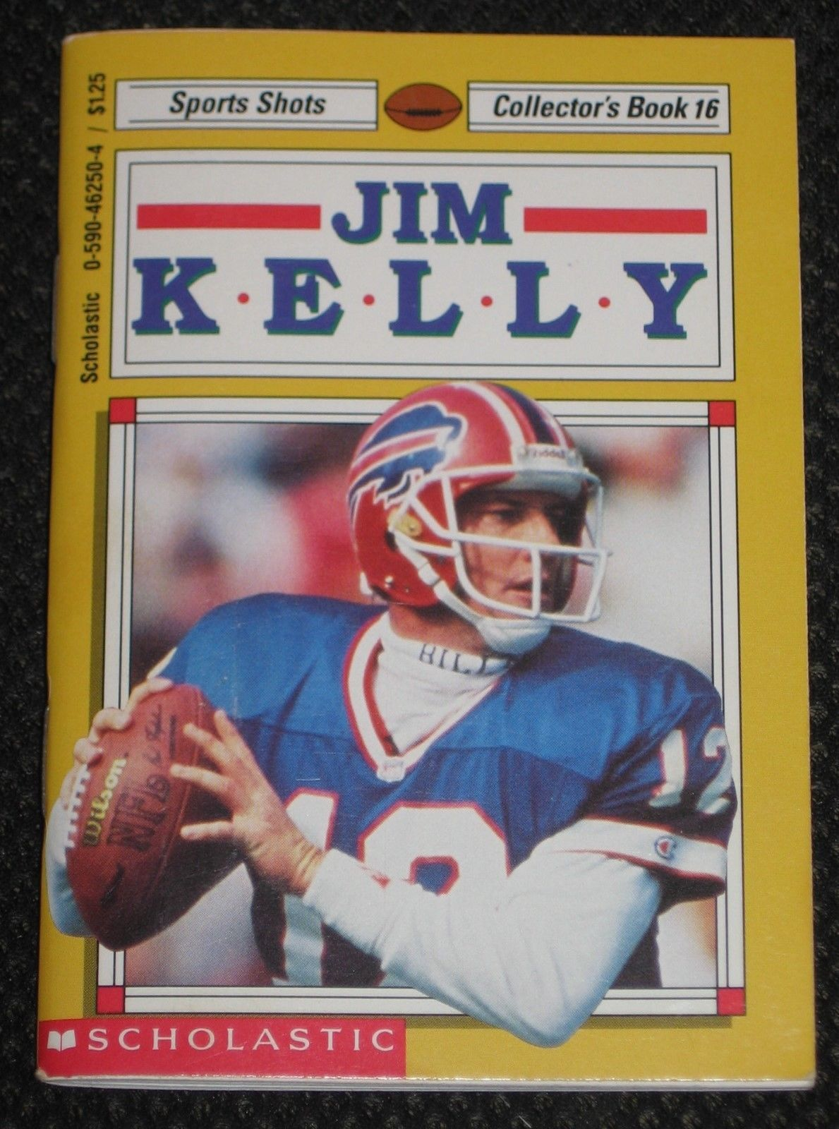 Jim Kelly Sports Shots Collectors Book No.16 Buffalo Bills Scholastic Dated 1992