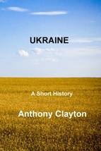 Ukraine [Paperback] Clayton, Anthony