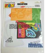 Scrapbook Fun Page Kit VACATION Acid Free Memory Maker Bright Colors  - $12.95