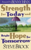 Strength for Today & Bright Hope for Tomorrow: Let God Guide You Through... - $3.75
