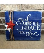 """Wooden Rustic Sign Memorial Day /Fourth of July """"God Shed His Grace On T... - $35.00"""