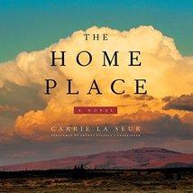The Home Place: A Novel [Audio CD] Carrie La Seur - $15.99