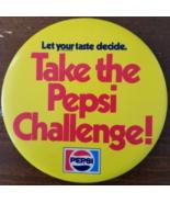 "Let Your Taste Decide ""TAKE THE PEPSI CHALLENGE"" 4"" Vintage Pinback Button - $3.95"