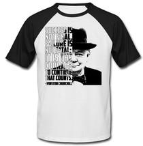 Winston Churchill - Success is not final- NEW COTTON BASEBALL TSHIRT - $19.53