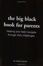 The Big Black Book for Parents: Helping Your Teen Navigate Through Life's Challe image 1
