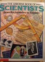Usborne Book of Scientists / Scholastic -Used - PB 1996 - Good Condition - $4.49