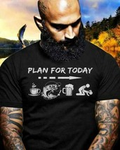 Fisherman Fishing Plan For Today Men T-Shirt Cotton S-6XL - $12.99