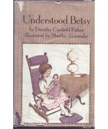 Understood Betsy [Jan 01, 1971] Fisher, Dorothy Canfield - $7.99
