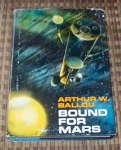 Bound for Mars by Arthur W. Ballou 1970 HBDJ - $6.00