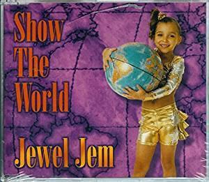 Show the World By  Jewel  Jem Cd