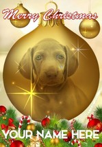 Weimaraner Puppy Dog Bauble Merry Christmas Personalised Greeting Card CodeB148 - $3.88