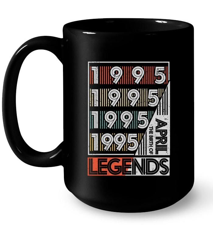 Retro Vintage Birth Of Legends April 1995 Gift 23 Years Old Gift Coffee Mug
