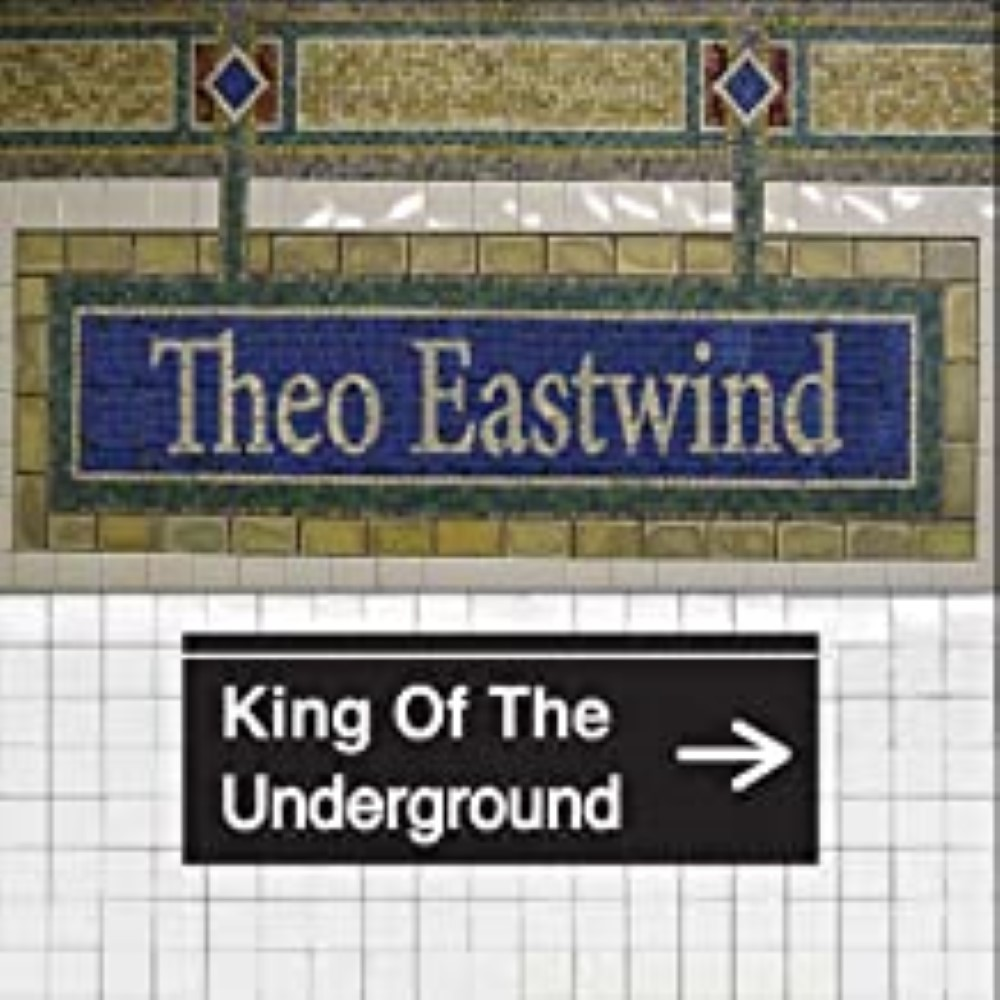 King of the Underground by Eastwind, Theo Cd