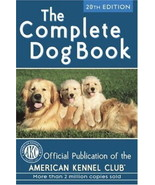 The Complete Dog Book : American Kennel Club 20th Edn : New Hardcover  @ZB - $24.95