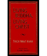 Living Buddha, Living Christ by Thich Nhat Hanh New Hardcover - $6.99