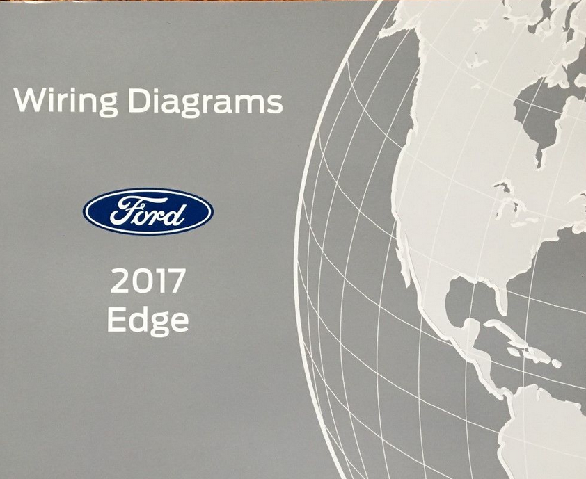 Primary image for 2017 Ford EDGE Wiring Electrical Diagram Manual OEM Factory