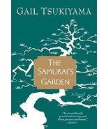 The Samurai's Garden [Paperback] Tsukiyama, Gail - $4.12