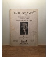 Bach for Beginners Compiled by Charles Vincent Book 1 PB - $10.88