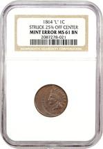 Mint Error: 1864-L 1c NGC MS61 BN (L on Ribbon, Struck 25% Off Center) - $1,804.20