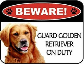 Beware Golden Retriever On Duty Laminated Dog Sign SP3113 - $8.86