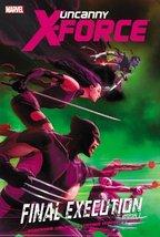 Uncanny X-Force, Vol. 6: Final Execution, Book 1 [Paperback] Remender, Rick; McK - $7.91