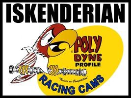 Ed Iskenderian Racing Cams Camshaft Polydyne Vintage Style Ad Metal Sign - $30.00