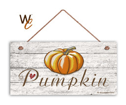 "Pumpkin Sign, Rustic Style Kitchen Sign,  5"" x 10"" Wood Garden Sign, Aut... - $11.39"