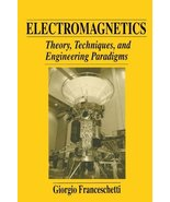 Electromagnetics: Theory, Techniques, and Engineering Paradigms (The Lan... - $529.65