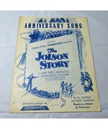 Vintage Anniversary Song from Columbia Picture The Jolson Story Sheet Mu... - $4.94