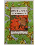 Butterfly Gardens Luring Nature's Loveliest Pollinators Brooklyn Botanic... - $3.99