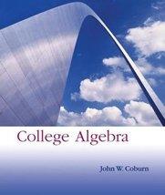 College Algebra With Mathzone Annotated [Hardcover] John W. Coburn - $7.59