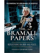 The Bramall Papers: Reflections in War and Peace - $35.99
