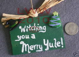 Green Witching You Merry Yule Wicca Sign Handmade NEW - $4.99
