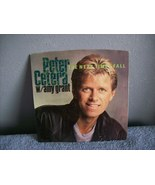 "Peter Cetera w/Amy Grant ""The Next Time I Fall"" 45 - $5.00"