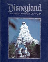 "Disneyland ""The First Quarter Century"" - $14.50"